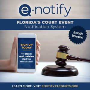 e-notify Florida's Court Event Notification System